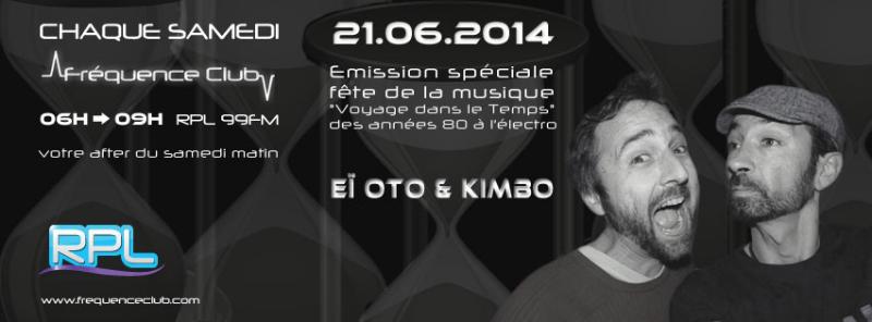 frequence-club-kimbo-et-ei-oto-21-juin-2014